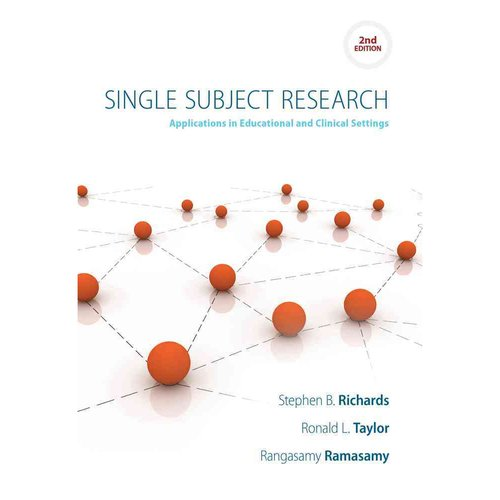 Single Subject Research: Applications in Special Education and Clinical Settings