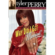 Tyler Perry Collection: Why Did I Get Married (DVD)