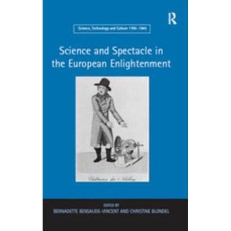 Science and Spectacle in the European Enlightenment - (Spectacles Malaysia)