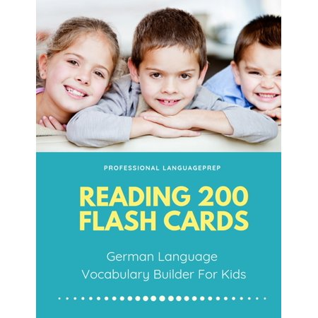 Reading 200 Flash Cards German Language Vocabulary Builder For Kids : Practice Basic and Sight Words list activities books to improve writing, spelling skills with pictures dictionary games for babies, toddlers, preschool, kindergarten and 1st - 3rd (2nd Grade Dolch Sight Words Flash Cards)