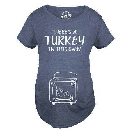 9a1038c7969d1 Maternity Theres A Turkey In This Oven Pregnancy Tshirt Funny Thanksgiving  Tee