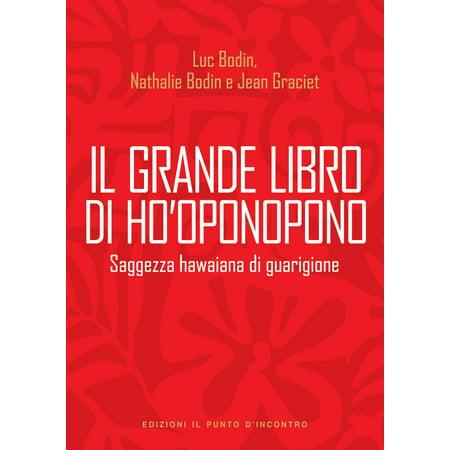 Il grande libro di Ho'oponopono - eBook - Walmart.com