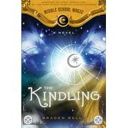 Kindling : Middle School Magic