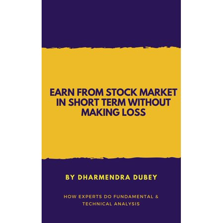 Earn from Stock Market in Short Term Without Making Loss - (Making A Living In The Stock Market)
