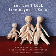 You Don't Look Like Anyone I Know - Audiobook