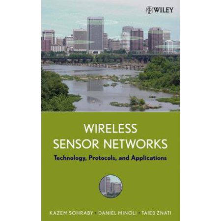 Wireless Sensor Networks Technology  Protocols  And Applications