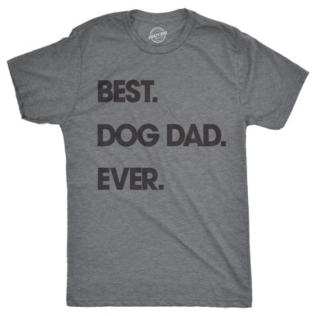 Mens Best Dog Dad Ever Tshirt Funny Fathers Day Puppy Tee For Guys