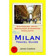 Milan, Italy Travel Guide - Sightseeing, Hotel, Restaurant & Shopping Highlights (Illustrated) - eBook