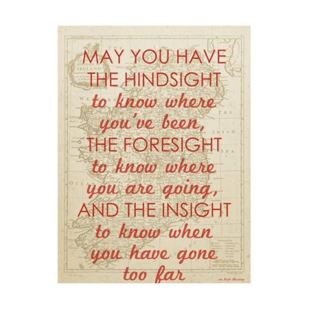 An Irish Blessing on Hindsight, Foresight & Insight - 1741, Ireland Map Print Wall Art