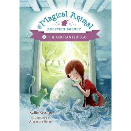 The Magical Animal Adoption Agency, Book 2 The Enchanted (Best Rated International Adoption Agencies)