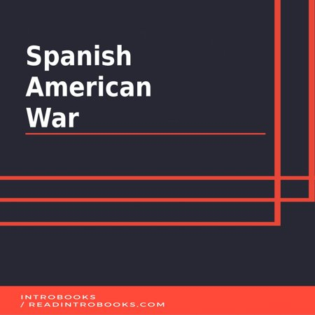 Spanish American War - Audiobook