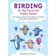 Birding Is My Favorite Video Game - eBook
