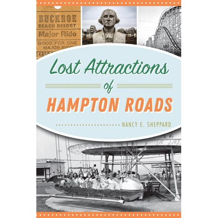 Lost Attractions of Hampton Roads (Local Truck Driving Jobs In Hampton Roads)