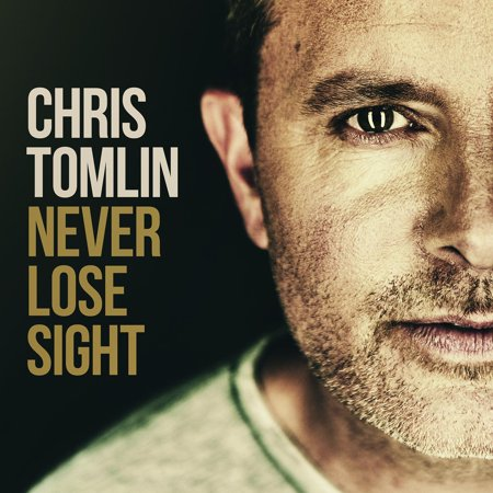 Chris Tomlin - Never Lose Sight (CD) (Chris Tomlin Live From Austin Music Hall)
