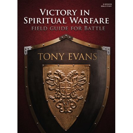 Victory in Spiritual Warfare Bible Study Book : Field Guide for Battle
