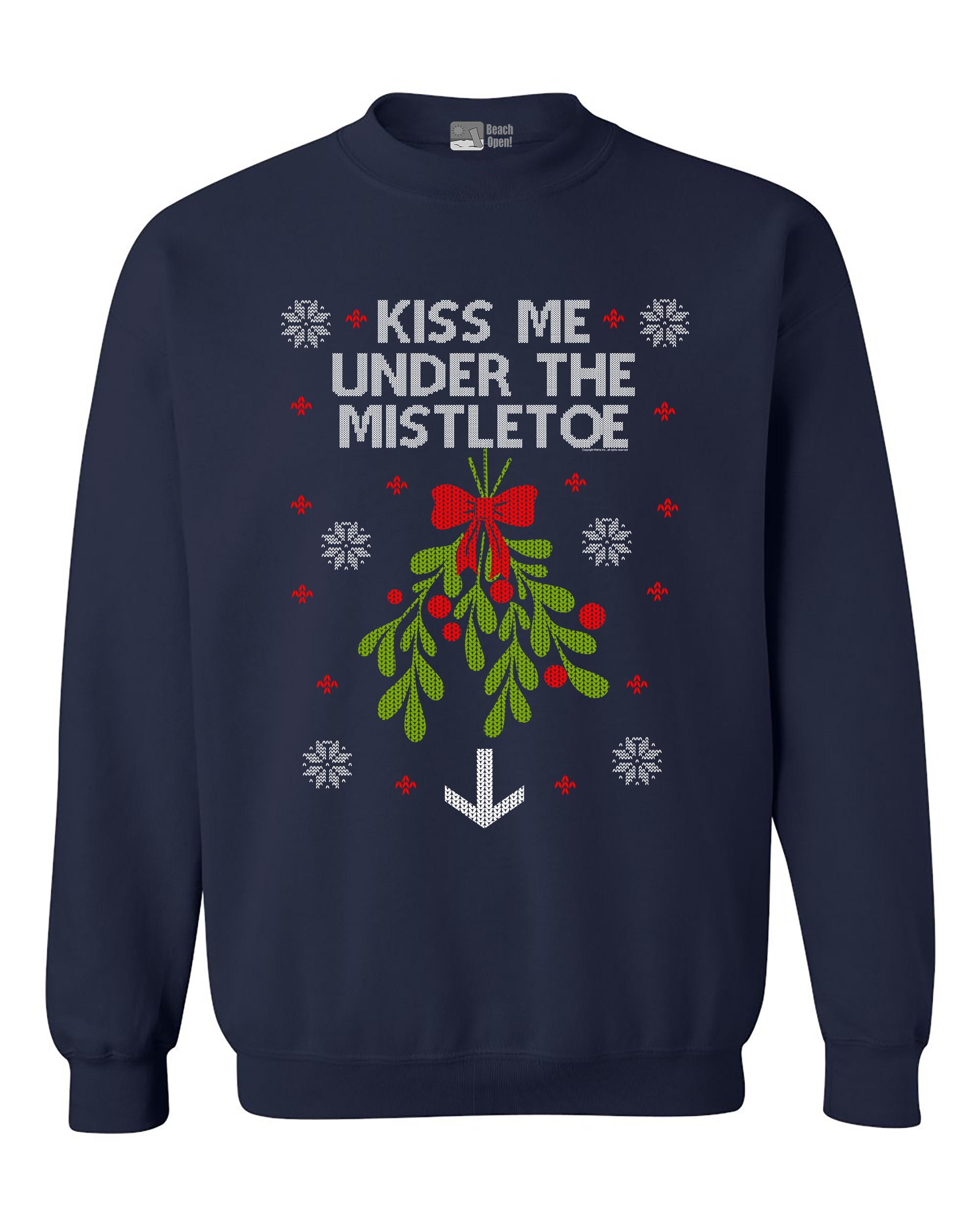 Kiss Me Under The Mistletoe Christmas Holidays Funny DT Crewneck Sweatshirt