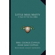 Little Miss Matty : A Tale of the Sea (1886)