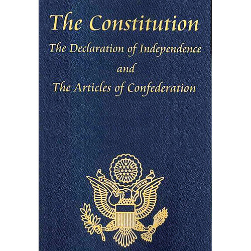 The Constitution of the United States of America, with the Bill of Rights and all of the Amendments, The Declaration of Independence, and the Articles of Confederation