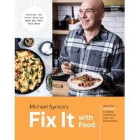 Fix It with Food : More Than 125 Recipes to Address Autoimmune Issues and Inflammation: A Cookbook (Hardcover)