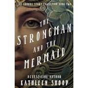 The Strongman and the Mermaid - eBook