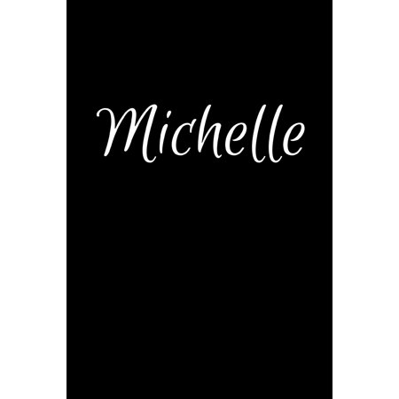 Michelle: Notebook Journal for Women or Girl with the name Michelle - Beautiful Elegant Bold & Personalized Gift - Perfect for Leaving Coworker Boss Teacher Daughter Wife Grandma Mum for Birthday Wedd ()