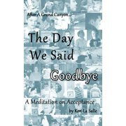 The Day We Said Goodbye - eBook