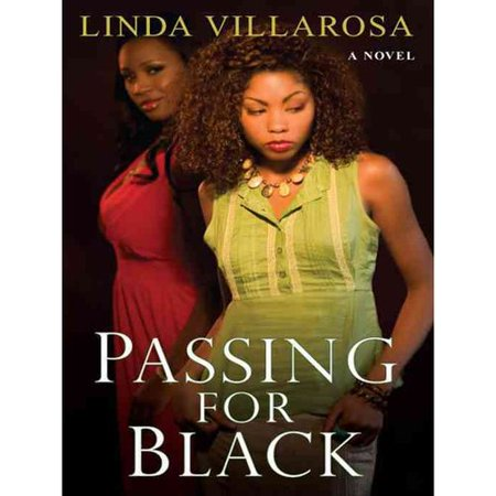 Passing for Black by
