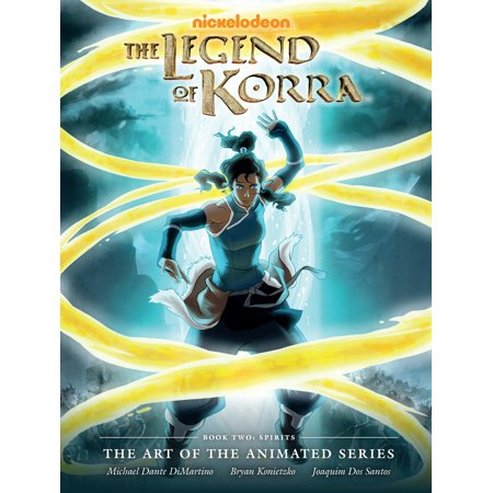 (Legend of Korra: The Art of the Animated Series Book Two: Spirits)