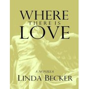 Where There Is Love - eBook