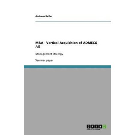 M   Vertical Acquisition Of Admeco Ag