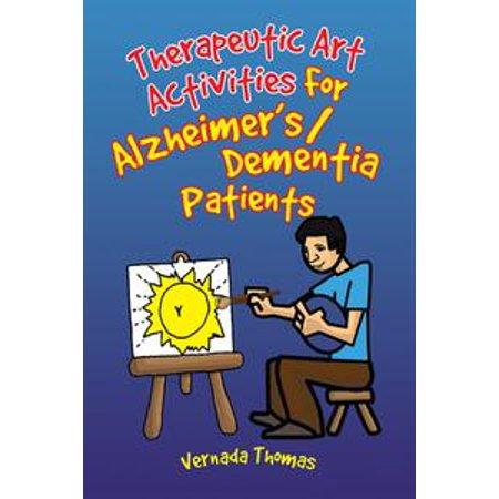 Therapeutic Art Activities for Alzheimer's/Dementia Patients - eBook