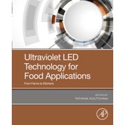 Ultraviolet LED Technology for Food Applications - eBook