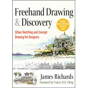 FreeHand Drawing and Discovery: Urban Sketching and Concept Drawing for Designers (Hardcover)