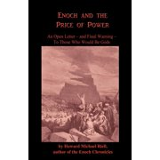 Enoch and the Price of Power