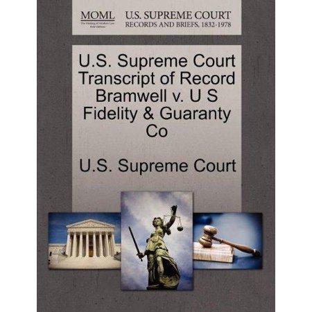 U S  Supreme Court Transcript Of Record Bramwell V  U S Fidelity   Guaranty Co