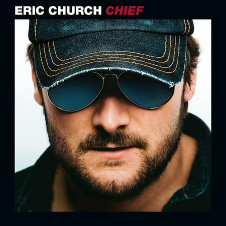 Eric Church, Chief, (CD) (Eric Church Caught In The Act Vinyl)