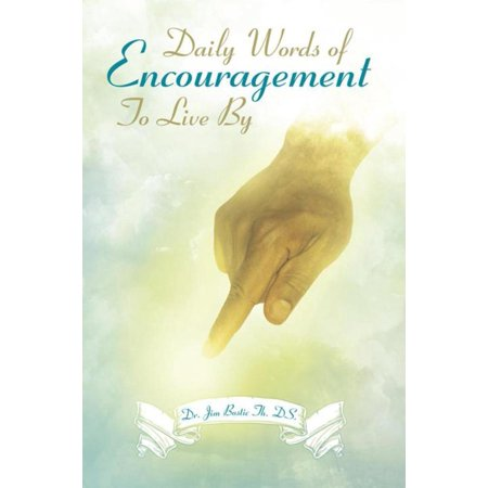 Daily Words of Encouragement to Live By - eBook