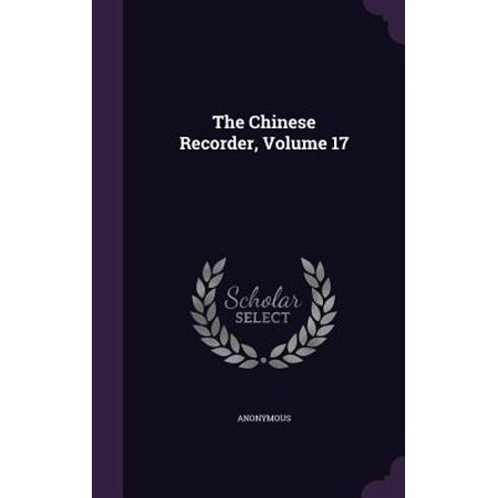 The Chinese Recorder, Volume 17