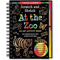 Trace-Along Scratch and Sketch: At the Zoo: An Art Activity Book for Animal Lovers and Artists of All Ages (Other)