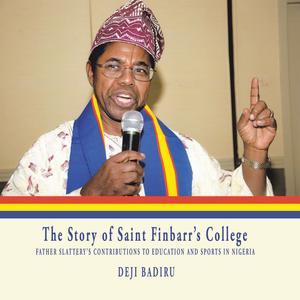 The Story of Saint Finbarr'S College - eBook