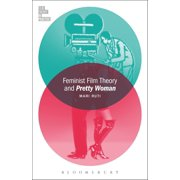Feminist Film Theory and Pretty Woman - eBook