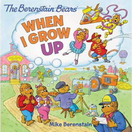 The Berenstain Bears: When I Grow Up](Berenstain Bears Halloween Book Online)