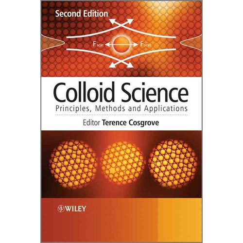 Colloid Science: Principles, Methods and Applications