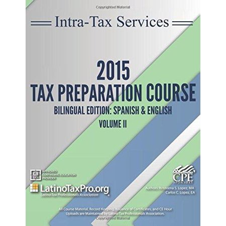 Intra Tax Services 2015 Tax Preparation Course Bilingual Edition  Spanish   English Volume 2  Vol 2