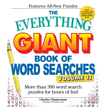 The Everything Giant Book of Word Searches, Volume 11 : More Than 300 Word Search Puzzles for Hours of - Giant Halloween Word Search