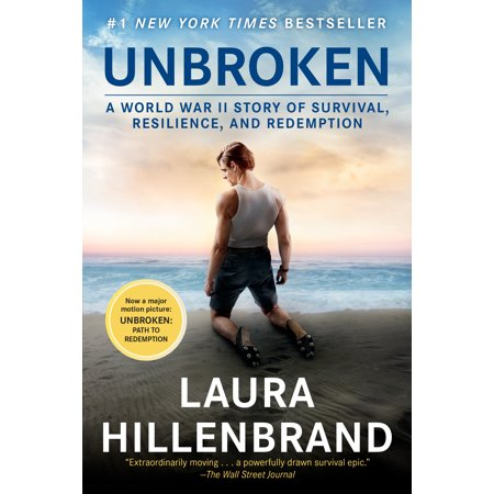 Unbroken (Movie Tie-in Edition) : A World War II Story of Survival, Resilience, and