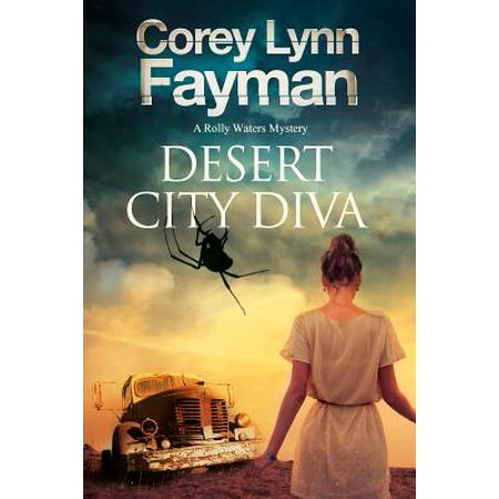 Desert City Diva : A Noir P.I. Mystery Set in California