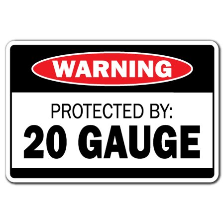 Protected By 20 Gauge Warning Aluminum Sign | Indoor/Outdoor | Funny Home Décor for Garages, Living Rooms, Bedroom, Offices | SignMission Gift Ammo Shotgun Pistol Gun Bullet Revolver Sign