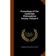 Proceedings of the Cambridge Philosophical Society, Volume 9