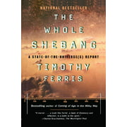 The Whole Shebang : A State of the Universe Report